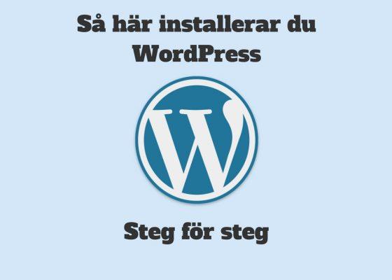 Installera WordPress – instruktioner steg för steg