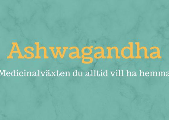 Guide: 9 anledningar varför Ashwagandha är bra. Fakta & Bäst i test