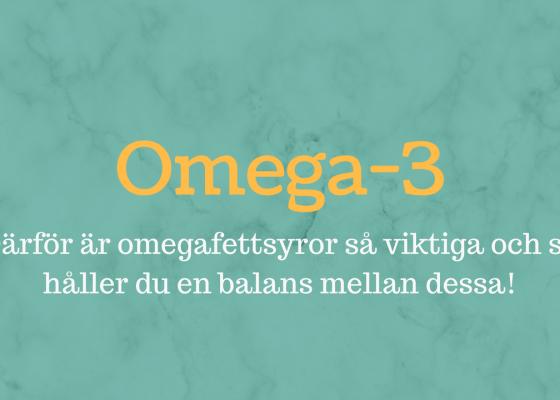 Omega-3: Därför är det viktigt att du får i dig tillräckligt!