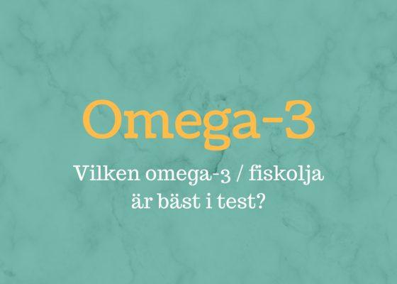 Topp 3: Vilket omega-3 är bäst i test 2020?
