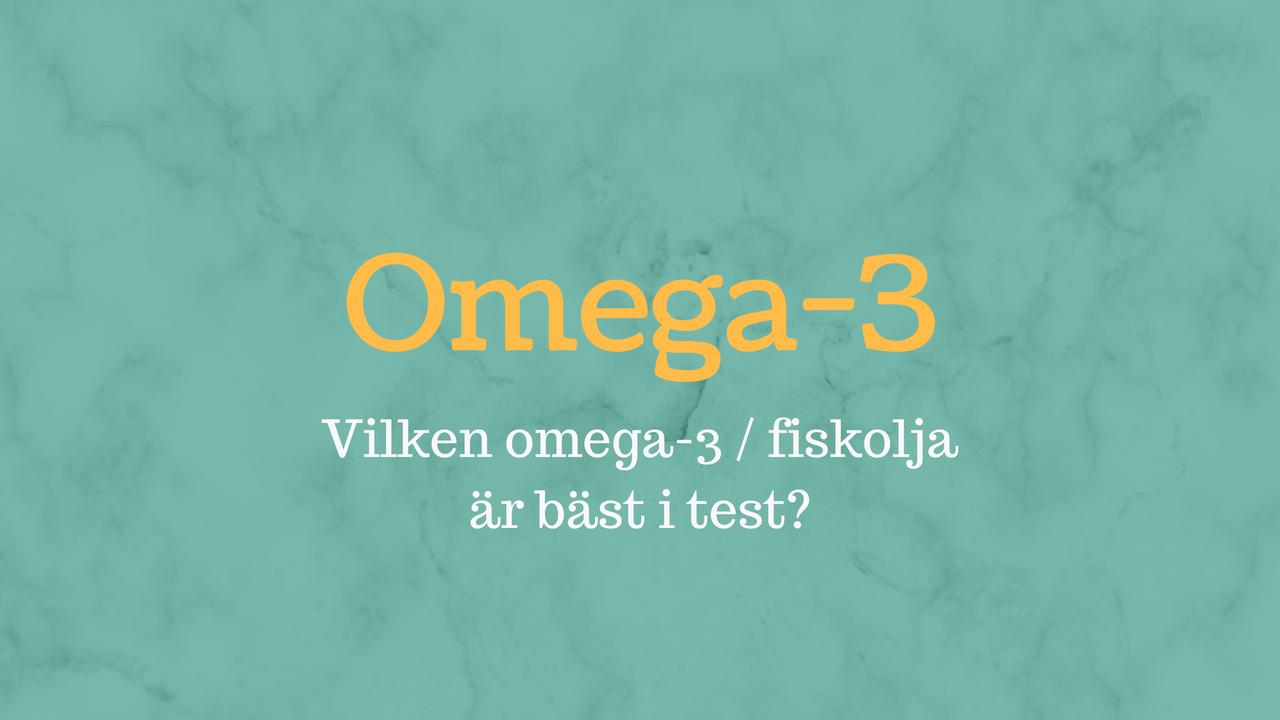 omega 3 bäst
