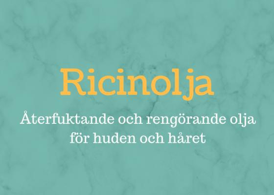 Ricinolja – en utmärkt olja för hår och hud