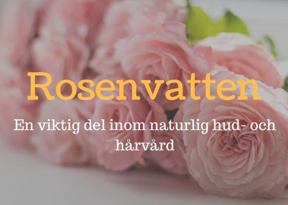 Rosenvatten – vad är det bra för? + Recept